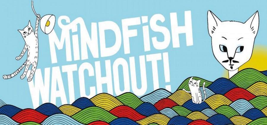 Mindfish/Watchout! banner