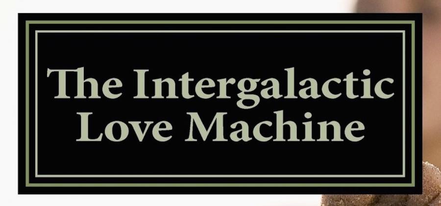 Intergalactic Love Machine book cover crop