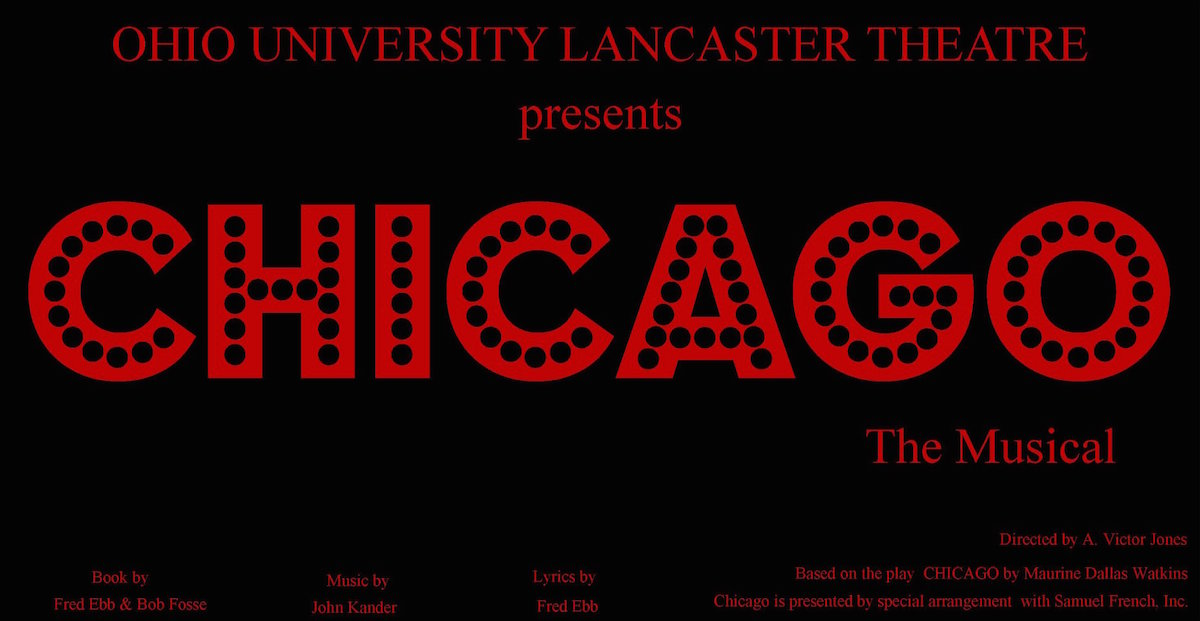 "Ohio University Lancaster Theatre ""Chicago"" poster"