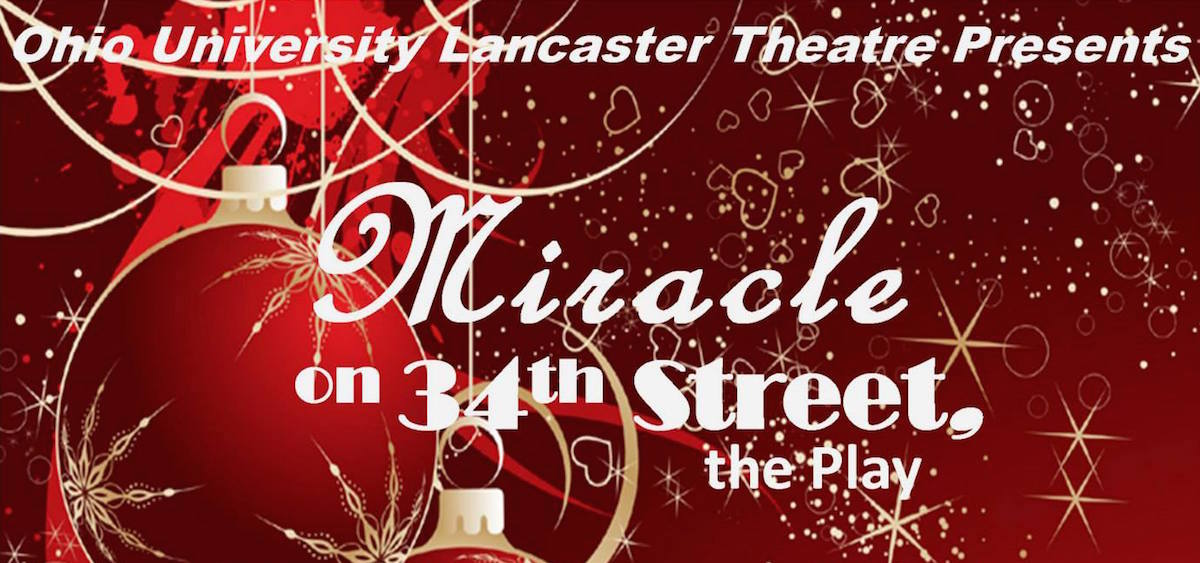 "Ohio University Lancaster's ""Miracle on 34th Street"""