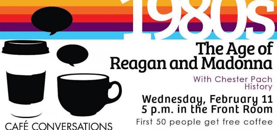 Cafe Conversations Madonna & Reagan