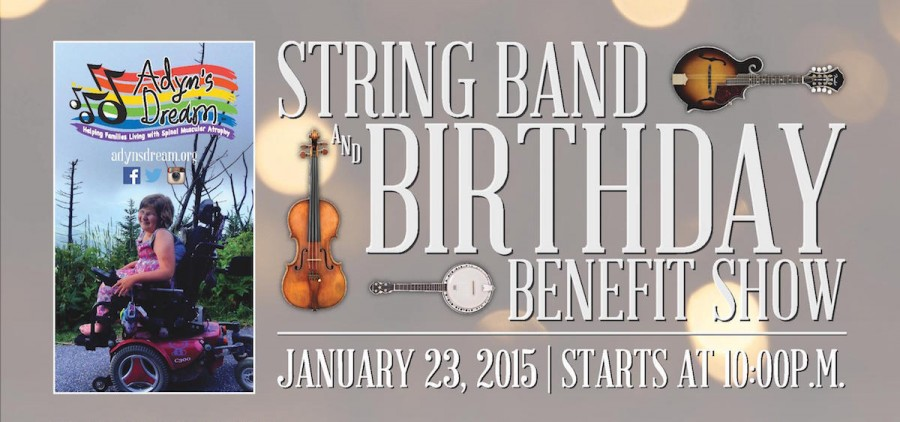 Adyn's Dream String Band and Birthday Benefit Show
