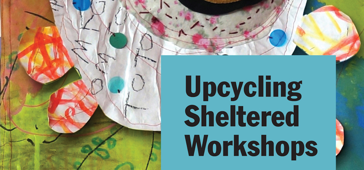 """""""Upcycling Sheltered Workshops: A Revolutionary Approach to Transforming Workshops into Creative Spaces."""""""