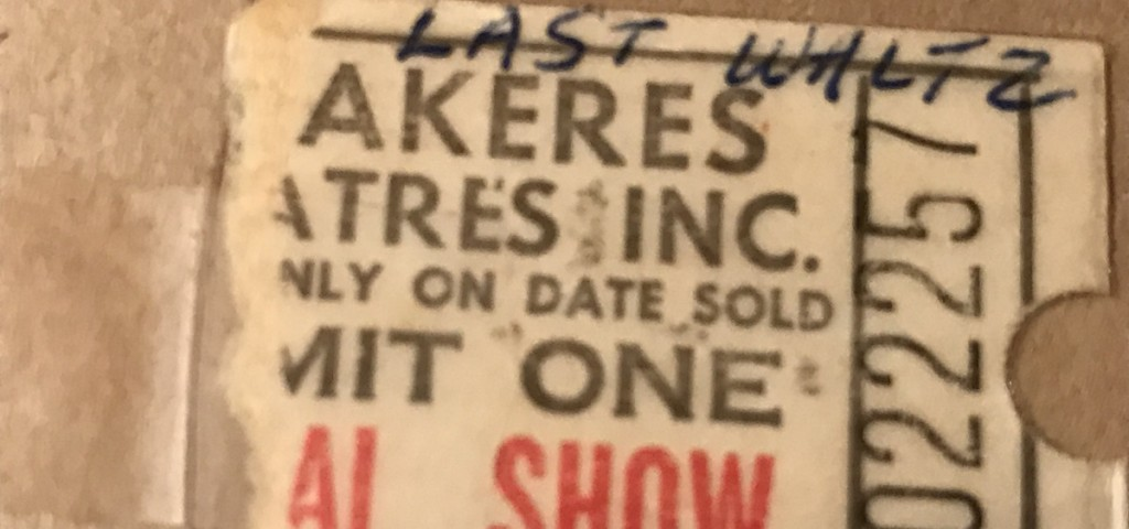 """A photo of Joan Butcher's ticket stub for the midnight screening of """"The Last Waltz"""" in 1978. (Courtesy of Joan Butcher)"""