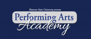 Shawnee State Univeriversity Performing Arts Academy