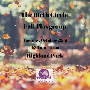 Birth Circle Fall Playgroup flier