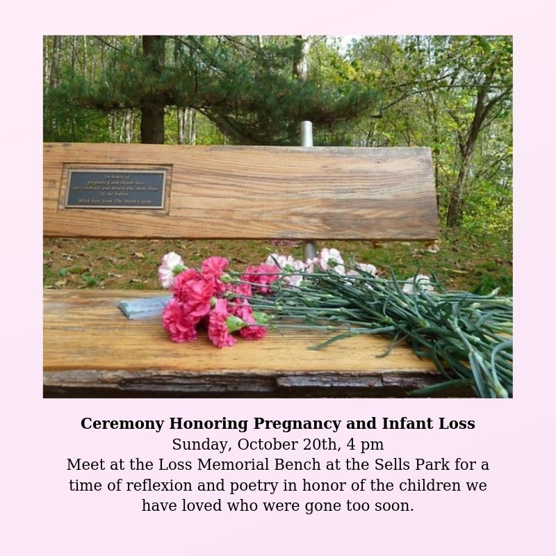 Ceremony Honoring Pregnancy and Infant Loss flier