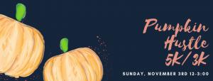 Pumpkin Hustle flier