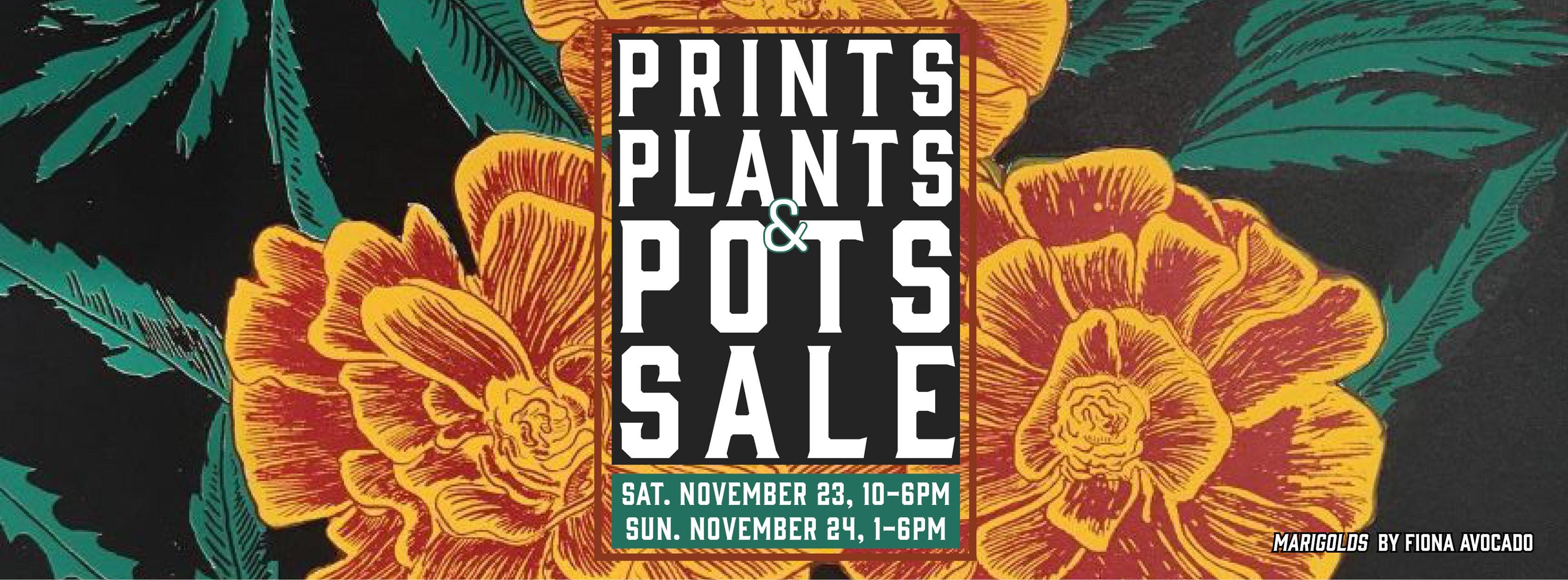 Prints Plants Pots Sale flier