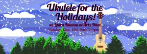 Ukulele for the holidays flier