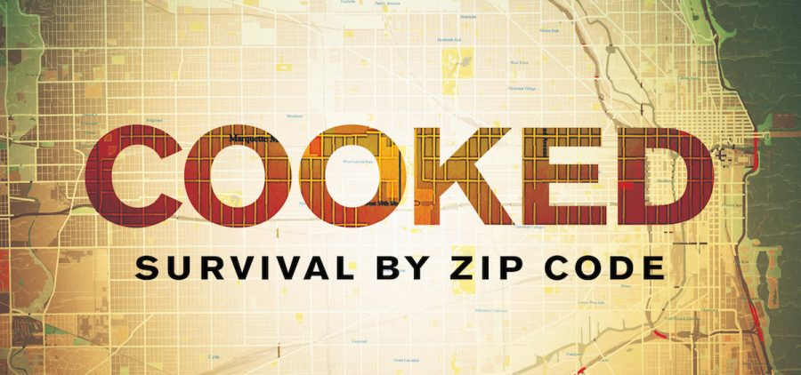 "Title slide for ""Cooked"" over Chicago neighborhoods"