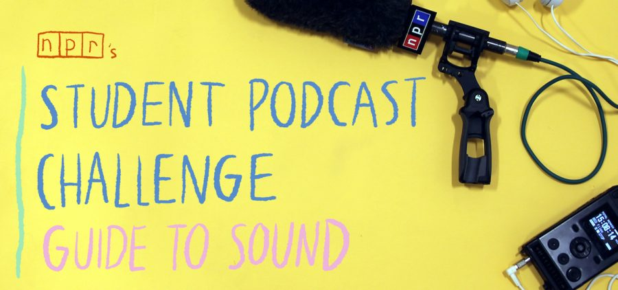 NPR's Student Podcast Challenge Guide to Sound slide
