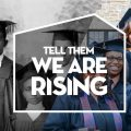 Tell Them we Are Rising Black College title slide