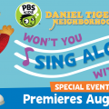 Daniel Tiger Won't You Sing Along with me - August 17 Tune-In ad