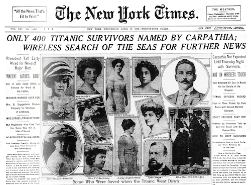 ''The New York Times'' front-page feature showing some prominent individuals who survived the sinking of the RMS Titanic. Newspaper Archive.
