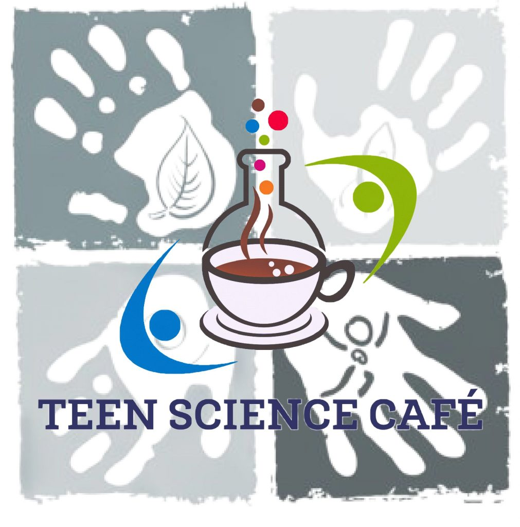 Teen Science Cafe