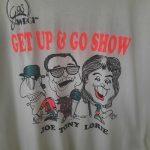 Get Up & Go Show Shirt